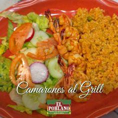 Aquí te presentamos nuestros Camarones al Grill!  #ElPoblano #mexicanRestaurant #camaronesalGrill #camarones #latinos