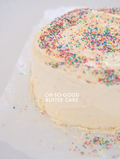 Best Butter Cake Recipe Ever. EVER.