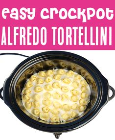 Alfredo Pasta Recipes - Easy Tortellini Bake made in the Slow Cooker!  With just 4 ingredients, this dreamy dinner will be one of the EASIEST things you'll make all week!  Go grab the recipe and give it a try! Delicious Crockpot Recipes, Yummy Pasta Recipes, Easy Baking Recipes, Easy Dinner Recipes, Easy Meals, Freezer Meals, Dinner Ideas, Tortellini Bake, Tortellini Recipes