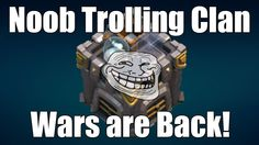 awesome Clash of Clans - Noob Trolling Clan Wars are Back!  Bringing back the Noob Trolling Clan War Series! FreeMyApps: https://m.freemyapps.com/share/email/806f179f Noob Trolling Clan War Series: https://...http://clashofclankings.com/clash-of-clans-noob-trolling-clan-wars-are-back/