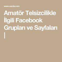 Amatör Telsizcilikle İlgili Facebook Grupları ve Sayfaları |