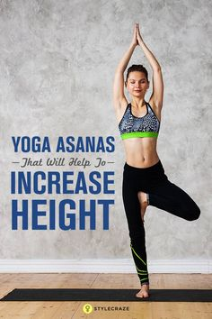 Apart from genetics, nutrition and exercise play a significant role in determining your height. If puberty disappointed you with a moderat. Vinyasa Yoga Poses, Easy Yoga Poses, Ashtanga Yoga, Yoga Sequences, Fitness Nutrition, Yoga Fitness, Scoliosis Exercises, Weight Loss Chart, Increase Height