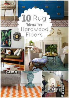 10 Rug ideas For hardwood floors