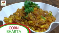 Corn Bharta: An unique take to the juicy corn  Watch full video on Recipes Only Youtube Channel:  https://www.youtube.com/channel/UCYCFU5vZSP3OOon9gGxI2jg  #food #corn #tasty #spicy #chillies