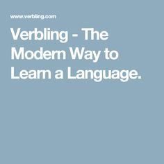 Verbling - The Modern Way to Learn a Language.
