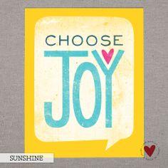 Choose Joy —8x10 Print