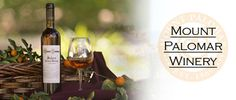 Temecula Valley Winegrowers Association - Mount Palomar Winery in Temecula Valley wine country.