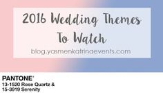 Yasmen Katrina Events Blog: Wedding Themes To Consider For 2016