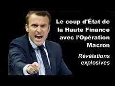 Le coup d'État de la Haute Finance avec l'Opération Macron – Révélations explosives   Stop Mensonges
