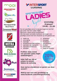 Speciaal voor alle dames in de #Liemers: woensdag 8 januari 2014 Ladies Night!!! @ladies only #Zevenaar. Dinsdag 7 januari 2014. via twitter @koen luising.