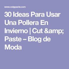 30 Ideas Para Usar Una Pollera En Invierno | Cut & Paste – Blog de Moda