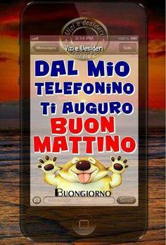 Buongiorno Good Morning Messages, Emoticon, Good Mood, Decir No, Humor, Genere, Hobby, Sandro, Motivational
