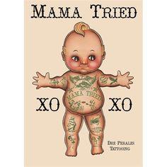 Mama Tried Tattooed Kewpie