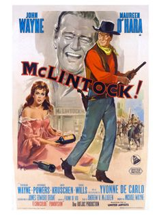 ✼∿Cappi     McLintock! {1963}. One of my favorites!!!  ❤