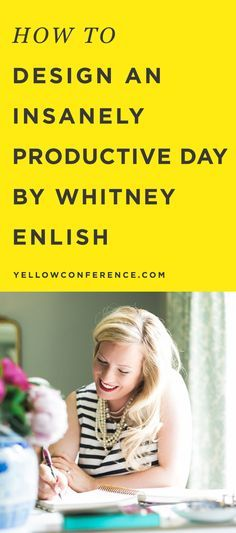 Whitney English, of the Day Designer, shows us how she designs a productive day.