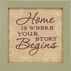 Country Marketplace - Home  Is Where Your Story Begins wood sign, $29.99 (http://www.countrymarketplaces.com/home-is-where-your-story-begins-wood-sign/)