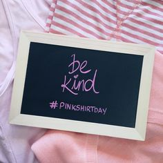 Kindness never goes out of style  Wear pink today to stand up against bullying, Hunnis!