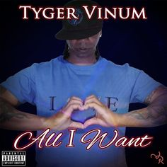 """All I Want"" is a song discussing hardships Tyger Vinum experienced in his personal life. The song has an R&B sound and features soul singer Tone Jonez."