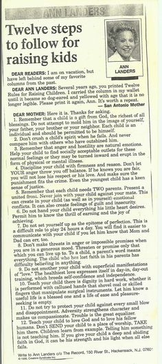 Twelve Rules for Raising Children - an old column by Ann Landers.  So true!