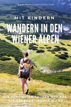 In Niederösterreich wandern mit Kindern in den Wiener Alpen, rund um Rax, Schneeberg, Hohe Wand & Höllental... #niederoesterreich #wieneralpen #schneeberg #rax #hohewand #hoellental #loweraustria #wandernmitkind Vienna, Travel Destinations, Outdoor, Explore, City, World, Happy, Nature, Hiking With Kids