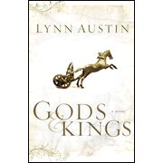 Chronicles of the Kings - Book #1 Gods and Kings by Lynn Austin