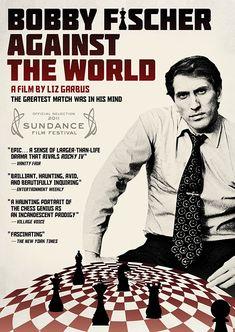 Bobby Fischer Against the World (Liz Garbus, 2011)