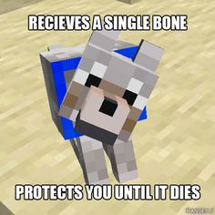 Minecraft dogs are AWESOME XD they just might save your life. cats on the other hand. Minecraft Wolf, Minecraft Games, Minecraft Tips, Cool Minecraft, Minecraft Creations, How To Play Minecraft, Minecraft Comics, Minecraft Tutorial, Minecraft Blueprints