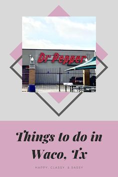 Travel With Kids, Family Travel, Stuff To Do, Things To Do, Waco Tx, Magnolia Market, Dr Pepper, Business Pages, Best Places To Travel