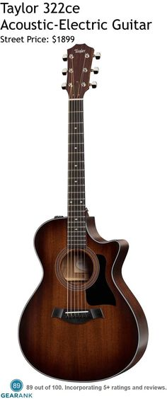 Taylor 322ce 14-Fret Acoustic-Electric Guitar. Grand Concert body with a cutaway. It sports a solid Mahogany top and blackwood back and sides. For a Detailed Guide to Acoustic Guitars see https://www.gearank.com/guides/acoustic-guitars