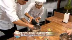 Guga Rocha ensina duas deliciosas receitas aos Chefs Especiais - Vídeos - R7