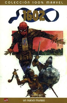 1602: Un nuevo mundo by Greg Pak & Greg Tocchini