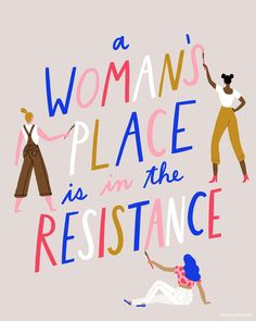 A Women's Place is in the Resistance by Monica Garwood Feminist Quotes, Feminist Art, Amy Poehler, Woman Illustration, Forest Illustration, Digital Illustration, Intersectional Feminism, Girls Rules, Patriarchy