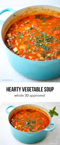 One-pot Hearty Vegetable Soup. Easy to make, healthy and completely delicious! Whole 30 approved recipe