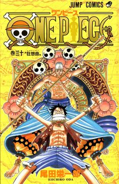 One Piece anime Manga Volume 30 One Piece Anime, Read One Piece Manga, Manga To Read, Manga Covers, Comic Covers, Book Covers, Monkey D Luffy, Kenshin Le Vagabond, Comic Artist
