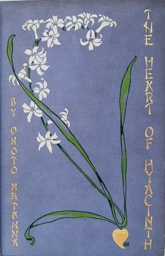 The Heart of Hyacinth by Onoto Watanna, New York & London: Harper and Brothers 1903 cover design by Decorative Designers  | Beautiful Books