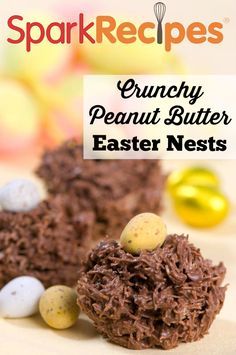 Crunchy Peanut Butter Nests. My granddaughters LOVE this recipe! I make it every year for Easter Sunday. | via @SparkPeople #Easter #spring #recipe #dessert