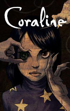 Coraline es una novela del escritor británico Neil Gaiman que mezcla los géneros fantástico y d...