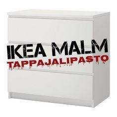 Meilläkin on: IKEAN TAPPAJALIPASTO - MALM. Olemme tietämättämme asuneet jo pitkään tappajan kanssa.