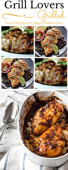Grill Lovers' Amazing Grilled Breast Of Chicken with Maple Whiskey Glaze #grilling
