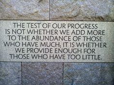 FDR Memorial - Excellent quote from a very smart man.