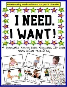 Autism Speech Language Writing BUNDLE - WANTS and NEEDS Interactive Books! BRAND NEW ACTIVITY! All SIX interactive books include an answer key, IEP goals, and Data Sheet!
