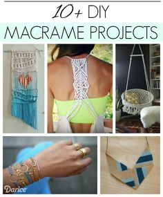 10 DIY Macrame Projects - I LOVE the macrame tank top and the curtain!