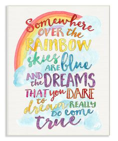 Look at this 'Somewhere Over the Rainbow' Wall Art on #zulily today! Rainbow Quote, Rainbow Theme, Rainbow Wall, Rainbow Colors, Rainbow Print, Rainbow Sayings, Rainbow Group, Over The Rainbow, Ideas Habitaciones