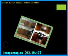 Restain Kitchen Cabinets Before And After 164140 - The Best Image Search