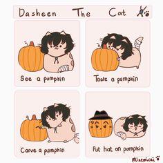Omg dasheen is adorable  I need to see chuuya as Pusheen omg