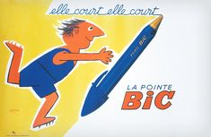La Pointe Bic print by Raymond Savignac. (Remember the BiC guy! Vintage Advertising Posters, Vintage Advertisements, Vintage Ads, Vintage Posters, Vintage Sport, Retro Ads, French Vintage, La Pointe, Branding