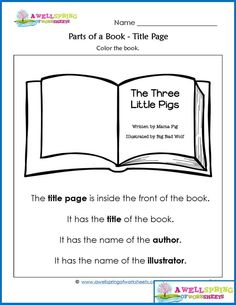 Worksheets for: Parts of a Book, Authors, and Illustrators in Reading Comprehension section. Printables for Preschool and Kindergarten English Language Arts. Kindergarten Anchor Charts, Kindergarten Language Arts, Kindergarten Books, Kindergarten Worksheets, Science Worksheets, Library Activities, Reading Activities, Reading Tips, Guided Reading
