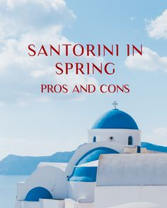 Santorini in Spring - pros and cons. What to do? When to visit? #santoriniphotographer #santoriniphotoshoot #santorinitrip #santorinitips #santoriniwhattodo #santoriniholiday #santorinianniversary #santorinigift