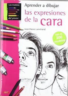 APRENDER A DIBUJAR LAS EXPRESIONES DE LA CARA (Pintura Y Dibujo) #APRENDER #DIBUJAR #EXPRESIONES #CARA #(Pintura #Dibujo)