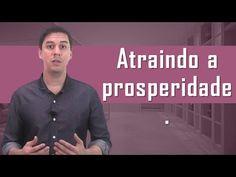 Como atrair e criar prosperidade em 3 passos | André Lima | EFT